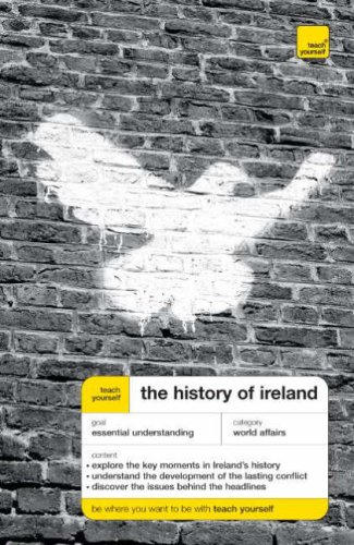 a history of the conflicts in ireland